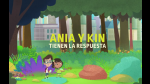 'El mundo de Ania y Kin' en Discovery Kids [Video] - Noticias de ania